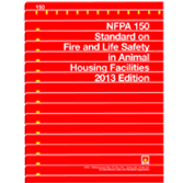 NFPA 150: Standard on Fire and Life Safety in Animal Housing Facilities