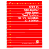 NFPA 15: Standard for Water Spray Fixed Systems for Fire Protection
