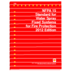 NFPA 15: Standard for Water Spray Fixed Systems for Fire Protection, 2012 Edition