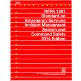 NFPA 1561: Standard on Emergency Services Incident Management System and Command Safety