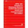 NFPA 1561: Standard on Emergency Services Incident Management System and Command Safety, 2014 Edition