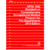 NFPA 1582: Standard on Comprehensive Occupational Medical Program for Fire Departments