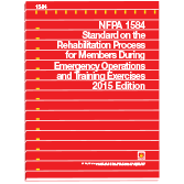 NFPA 1584: Standard on the Rehabilitation Process for Members During Emergency Operations and Traini