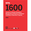 NFPA 1600: Standard on Disaster/Emergency Management and Business Continuity/Continuity of Operations Programs, 2016 Edition