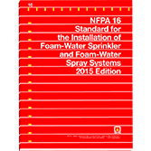 NFPA 16: Standard for the Installation of Foam-Water Sprinkler and Foam-Water Spray Systems