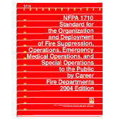 NFPA 1710: Standard for the Organization and Deployment of Fire Suppression Operations, Emergency Medical Operations, and Special Operations to the Public by Career Fire Departments, Prior Years