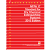 NFPA 17: Standard for Dry Chemical Extinguishing Systems, 2013 Edition