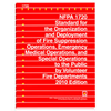 NFPA 1720: Standard for the Organization and Deployment of Fire Suppression Operations, Emergency Medical Operations, and Special Operations to the Public by Volunteer Fire Departments, Prior Years