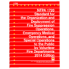 NFPA 1720: Standard for the Organization and Deployment of Fire Suppression Operations, Emergency Medical Operations, and Special Operations to the Public by Volunteer Fire Departments, 2014 Edition