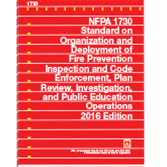 NFPA 1730: Standard on Organization and Deployment of Fire Prevention Inspection and Code Enforcement, Plan Review, Investigation, and Public Education Operations
