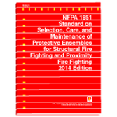 NFPA 1851: Standard on Selection, Care, and Maintenance of Protective Ensembles for Structural Fire