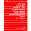 NFPA 1852: Standard on Selection, Care, and Maintenance of Open-Circuit Self-Contained Breathing Apparatus (SCBA), 2013 Edition