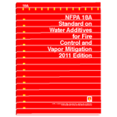 NFPA 18A: Standard on Water Additives for Fire Control and Vapor Mitigation