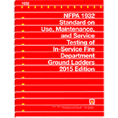 NFPA 1932: Standard on Use, Maintenance, and Service Testing of In-Service Fire Department Ground La