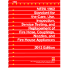 2013 NFPA 1962: Standard for the Care, Use, Inspection, Service Testing, and Replacement of Fire Hose, Couplings, Nozzles, and Fire Hose Appliances