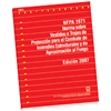 NFPA 1971: Standard on Protective Ensembles for Structural Fire Fighting and Proximity Fire Fighting
