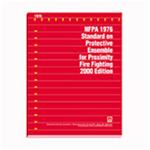 NFPA 1976: Standard on Protective Ensemble for Proximity Fire Fighting