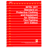 NFPA 1977: Standard on Protective Clothing and Equipment for Wildland Fire Fighting