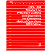 NFPA 1999: Standard on Protective Clothing and Ensembles for Emergency Medical Operations, 2013 Edition