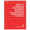 NFPA 2112: Standard on Flame-Resistant Garments for Protection of Industrial Personnel Against Flash Fire, 2012 Edition