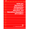 NFPA 241: Standard for Safeguarding Construction, Alteration, and Demolition Operations, 2013 Edition
