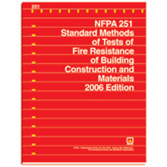 NFPA 251: Standard Methods of Tests of Fire Endurance of Building Construction and Materials