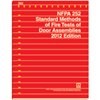 2012 NFPA 252: Standard Methods of Fire Tests of Door Assemblies