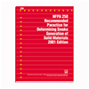 NFPA 258: Recommended Practice for Determining Smoke Generation of Solid Materials, 2001 Edition
