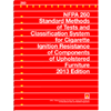 2013 NFPA 260: Standard Methods of Tests and Classification System for Cigarette Ignition Resistance of Components of Upholstered Furniture