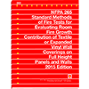 NFPA 265: Standard Methods of Fire Tests for Evaluating Room Fire Growth Contribution of Textile or Expanded Vinyl Wall Coverings on Full Height Panels and Walls, 2015 Edition