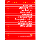 NFPA 268: Standard Test Method for Determining Ignitability of Exterior Wall Assemblies Using a Radi