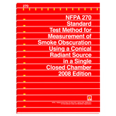NFPA 270: Standard Test Method for Measurement of Smoke Obscuration Using a Conical Radiant Source in a Single Closed Chamber, Prior Years