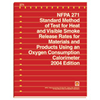 NFPA 271: Standard Method of Test for Heat and Visible Smoke Release Rates for Materials and Products Using an Oxygen Consumption Calorimeter, Prior Years