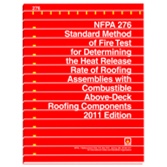 NFPA 276: Standard Method of Fire Test for Determining the Heat Release Rate of Roofing Assemblies w