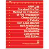 NFPA 285: Standard Fire Test Method for Evaluation of Fire Propagation Characteristics of Exterior Non-Load-Bearing Wall Assemblies Containing Combustible Components