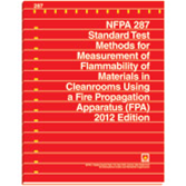 NFPA 287: Standard Test Methods for Measurement of Flammability of Materials in Cleanrooms Using a F