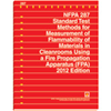 2012 NFPA 287: Standard Test Methods for Measurement of Flammability of Materials in Cleanrooms Using a Fire Propagation Apparatus (FPA)
