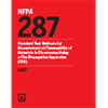 NFPA 287: Standard Test Methods for Measurement of Flammability of Materials in Cleanrooms Using a Fire Propagation Apparatus (FPA)