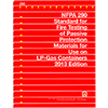 NFPA 290: Standard for Fire Testing of Passive Protection Materials for Use on LP-Gas Containers, 2013 Edition