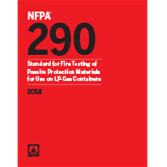 NFPA 290: Standard for Fire Testing of Passive Protection Materials for Use on LP-Gas Containers