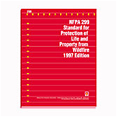 NFPA 299: Standard for Protection of Life and Property from Wildfire