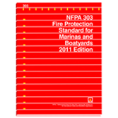 NFPA 303: Fire Protection Standard for Marinas and Boatyards