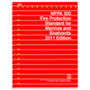 2011 NFPA 303: Fire Protection Standard for Marinas and Boatyards