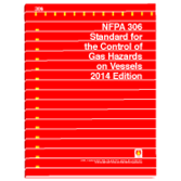 NFPA 303: Fire Protection NFPA 306: Standard for the Control of Gas Hazardsfor Marinas and Boatyards