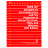 2011 NFPA 307: Standard for the Construction and Fire Protection of Marine Terminals, Piers, and Wharves