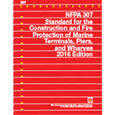 NFPA 307: Standard for the Construction and Fire Protection of Marine Terminals, Piers, and Wharves