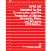 2016 NFPA 307: Standard for the Construction and Fire Protection of Marine Terminals, Piers, and Wharves