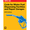 NFPA 30A: Code for Motor Fuel Dispensing Facilities and Repair Garages, 2015 Edition