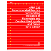 NFPA 329: Recommended Practice for Handling Releases of Flammable and Combustible Liquids and Gases