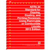 NFPA 34: Standard for Dipping and Coating Processes Using Flammable or Combustible Liquids, 2015 Edition